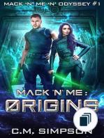 Mack 'n' Me 'n' Odyssey