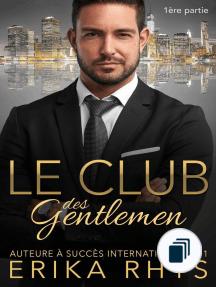 La série Le Club des gentlemen
