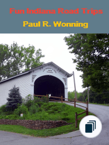 Exploring Indiana's Highways and Back Roads Series