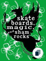 Skateboards, Magic, and Shamrocks