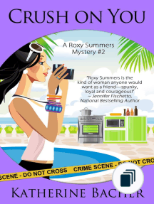 A Roxy Summers Mystery
