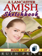 A Lancaster Amish Sketchbook Serial (Amish Faith Through Fire)