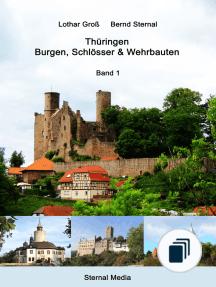 Thüringen - Burgen, Schlösser & Wehrbauten