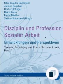 Theorie, Forschung und Praxis der Sozialen Arbeit