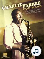 Charlie Parker for Bass
