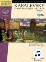 Dmitri Kabalevsky - Thirty Pieces for Children, Op. 27