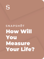 How Will You Measure Your Life?: Finding Fulfillment Using Lessons From Some of the World's Greatest Businesses