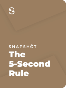 The 5-Second Rule: Transform Your Life, Work, and Confidence with Everyday Courage