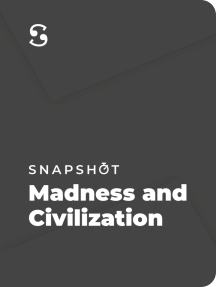 Madness and Civilization: A History of Insanity in the Age of Reason