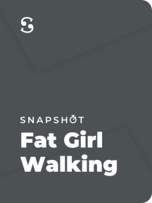 Fat Girl Walking: Sex, Food, Love, and Being Comfortable in Your Skin…Every Inch of It