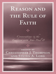 Reason and the Rule of Faith