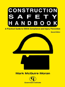 Construction Safety Handbook: A Practical Guide to OSHA Compliance and Injury Prevention