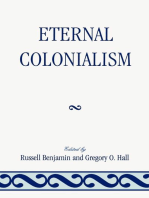 Eternal Colonialism