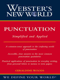 Webster's New World Punctuation; Simplifed and Applied