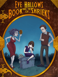 Eve Hallows and the Book of Shrieks (The Nightmare Series, Book 1)