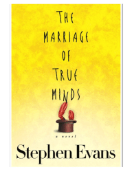 The Marriage of True Minds by Stephen Evans {An Excerpt}