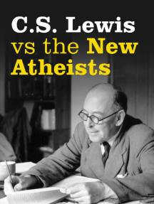 C. S. Lewis vs the New Atheists Sample Chapter