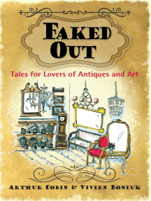 Faked Out; Tales for Lovers of Antiques and Art