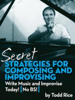 Secret Strategies for Composing and Improvising