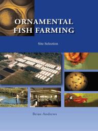 Ornamental Fish Farming; Site Selection