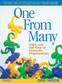 One from Many: VISA and the Rise of Chaordic Organization