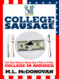 College Sausage; Get Your Answers About American Colleges
