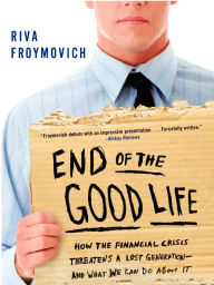 End of The Good Life by Riva Froymovich - Excerpt