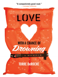 Excerpt from Love With a Chance of Drowning - by Torre DeRoche
