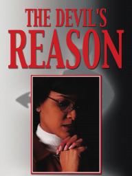 The Devil's Reason