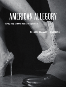 American Allegory: Lindy Hop and the Racial Imagination