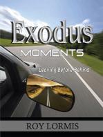 Exodus Moments
