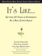 It's Like... Getting 25 Years of Experience as a Real Estate Agent