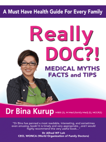 Really Doc?!: Medical Myths, Facts And Tips