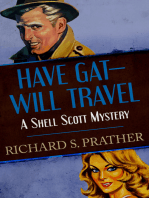 Have Gat—Will Travel