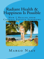 Radiant Health and Happiness Is Possible