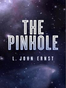 The Pinhole