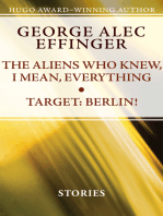 The Aliens Who Knew, I Mean, Everything and Target