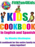 FitNFun4Kids Kids Cookbook: (In English and Spanish)