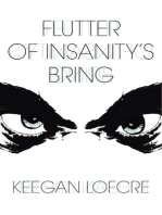 Flutter Of Insanity's Bring