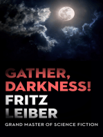 Gather, Darkness!