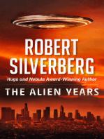 The Alien Years