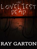 The Loveliest Dead