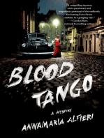 Blood Tango; A Mystery