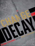 Change or Decay