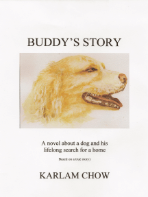 Buddy's Story: A Novel Based on a True Story of a Homeless Dog