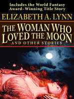 The Woman Who Loved the Moon