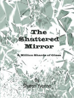The Shattered Mirror