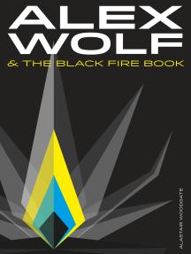 Alex Wolf & The Black Fire Book