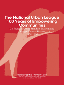 The National Urban League, 100 Years of Empowering Communities: Ruth Standish Baldwin and George Edmund Haynes, 1950-1980