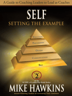 Self: Setting the Example: A Guide to Coaching Leaders to Lead as Coaches (Book 2 SCOPE of Leadership)